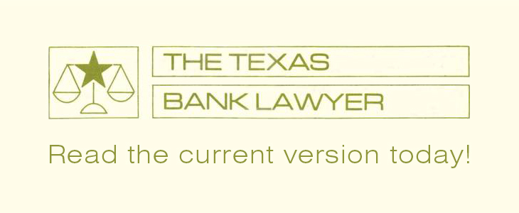 The Texas Bank Lawyer