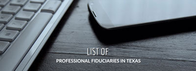List  of Professional Fiduciaries