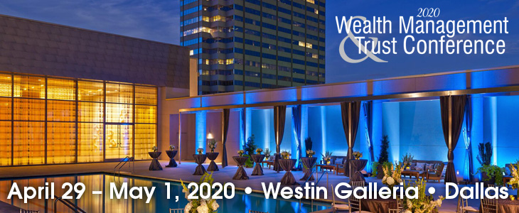 2020 Wealth Management & Trust Conference ad