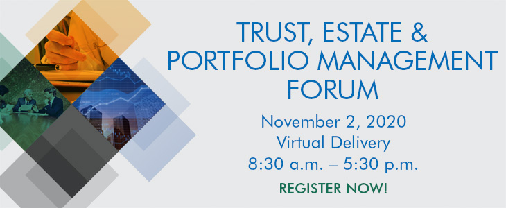 Trust, Estate and Portfolio Management Forum ad